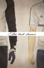The Last Chance  by dreammoresleepless