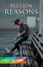 Million Reasons by laheyx