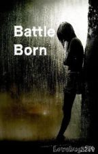 Battle Born (Niall Horan) by Doveandgrenade