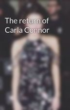 The return of Carla Connor by xcorrieconnorsx