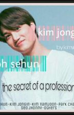 The secret of a profession by wawaaazyxz