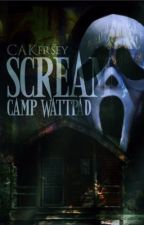 Scream: Camp Wattpad by CAKersey