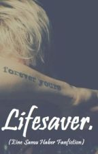 Lifesaver. by -Jessi-