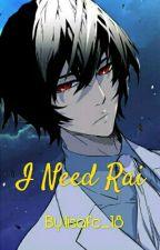 I Need Rai (Noblesse)/ HIATUS by lisafc_18