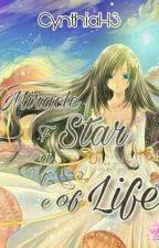 Miracle Star: Fate of Life(hiatus Lama) by cynthiaH3