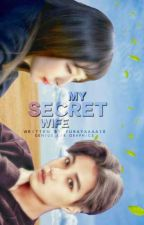 My Secret Wife by yurayaaaa10