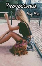 Provocarea  by AleAle693