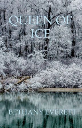 Queen of Ice by bethanyeverett