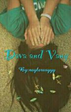 Dava and Vany by naysipittt