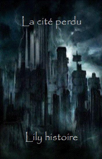 la cité perdue