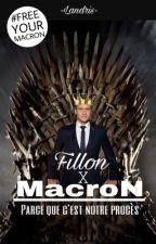"""Macron X Fillon: """"Parce que c'est notre procès"""" [TERMINÉ] by -Landris-"""