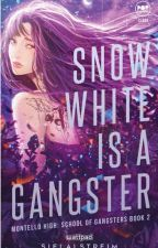 Snow White is a Gangster (Published under Cloak Pop Fiction) by sielalstreim