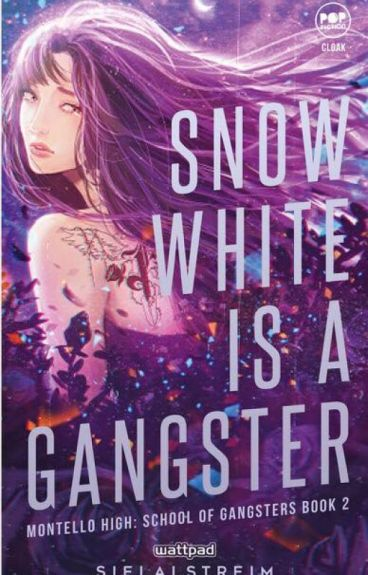 Snow White is A Gangster (MHSG Sequel) COMPLETED