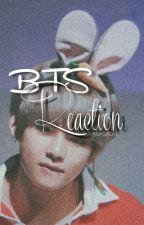 BTS REACTION by MYGROSE