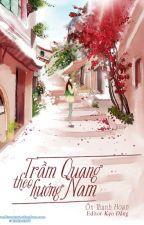Trầm Quang Theo Hướng Nam - Ôn Thanh Hoan by BoTrn4751
