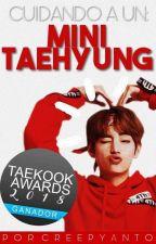 Cuidando a un Mini Taehyung ➳ kv. by CreepyAnto