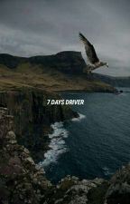 7 days driver ; cth |✓ by aksaraaku
