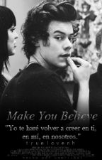 Make you believe / h.s by truelovenh