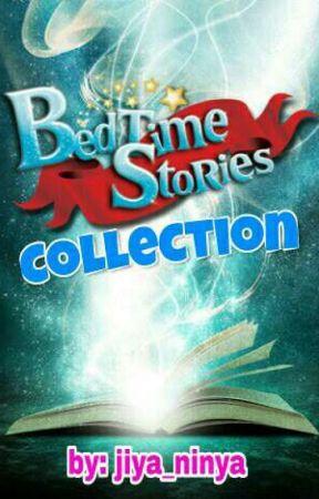 Bedtime Stories Collection by jiya_ninya