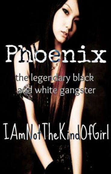 Phoenix-The legendary black and white gangster--Epilogue