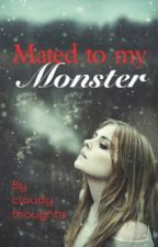 Mated To My Monster by cloudythoughts