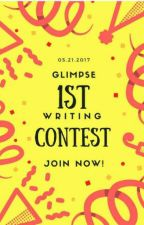THE GLIMPSE WRITING CONTEST by margarinepuppy