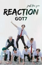 GOT7 Reaction by Bluepink7_