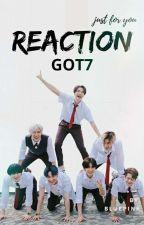 GOT7 Reaction  by Bluepink7_