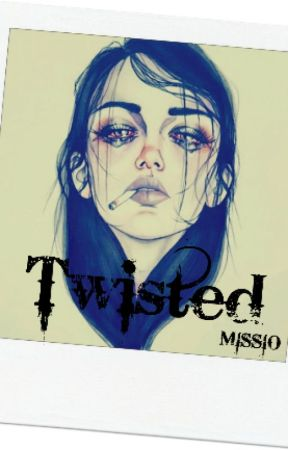 Twisted by MissioZombie