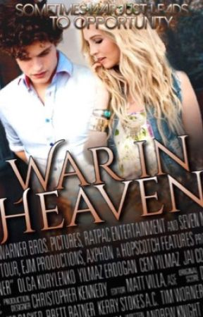 War in Heaven {Book 1 of the War trilogy} by drowning_in_faith