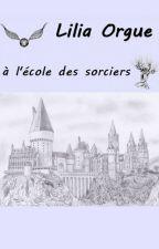 Lilia Orgue à l'école des sorciers by sophiajuju0