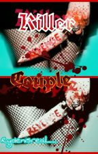 Killer Couple: A Ryden Fanfiction by Rydenisreal__