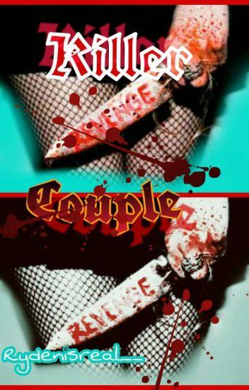 Killer Couple: A Ryden Fanfiction
