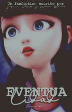 Eventualidad - Miraculous Ladybug by -TacoDeQueso-