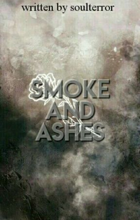 Smoke and ashes  by _prongs_