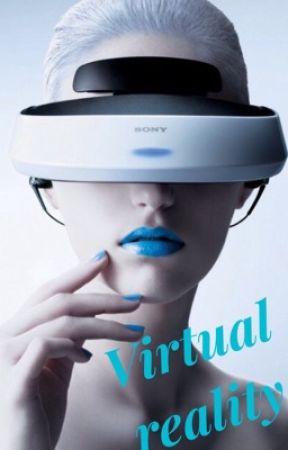 Virtual reality by ErrorAnimeAngel2016