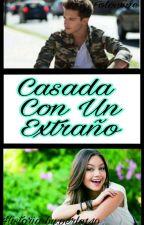 Casada Con Un Extraño (Ruggarol) by perla140