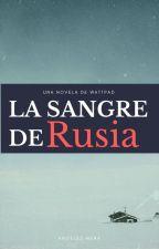 La Sangre de Rusia by Angeles_Mena