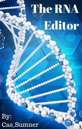 The RNA Editor by __FantasyWriter__