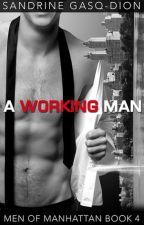 #4. Un Hombre Trabajador (Hombres de Manhattan) by yaoidelicemx