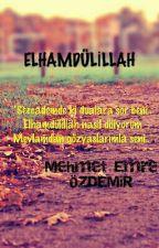 ELHAMDÜLİLLAH by MehmetEmrezdemir