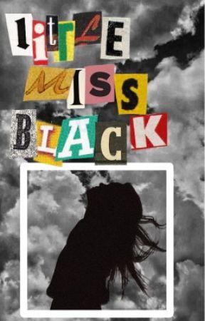 Little Miss Black  by elizabeths-trash