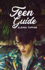 Teen Guide ♥ │Parte 2 by faides