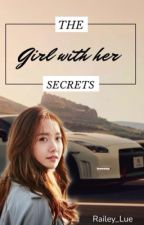The Girl with Her Secrets (Eine F&F 5 Ff) by Railey_Lue