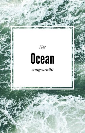 Her Ocean by crazycurls00