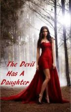 The Devil Has A Daughter by brokenbc
