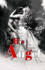 His Angel by JULY-12