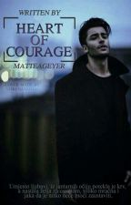 Heart of Courage by MatteaGeyer