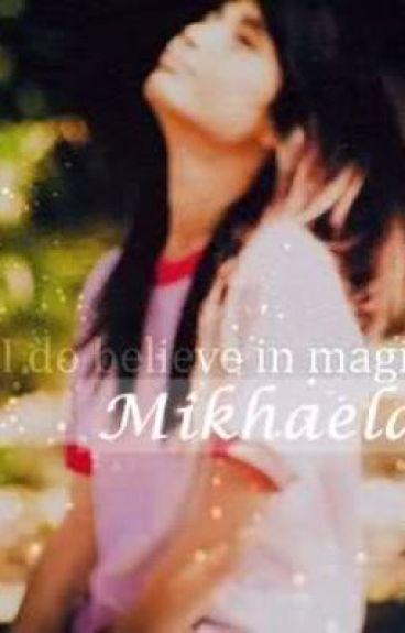 Mikhaela's Love (On-Hold) by TheGirlOnBooks