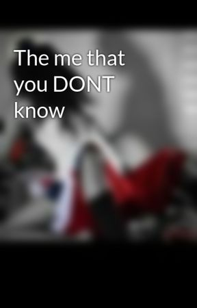The Me That You Dont Know Chapter6 Hurtbut Who Caressc Wattpad